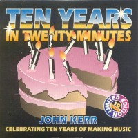 Purchase John Kerr - Ten Years in Twenty Minutes