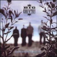 Purchase Big Country - John Waynes Dream(american release) by Gustaf