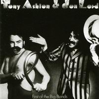 Purchase Tony Ashton & Jon Lord - First Of The Big Bands