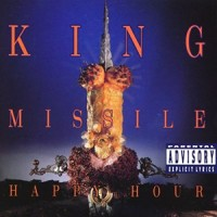 Purchase King Missile - Happy Hour