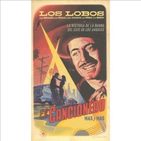 Purchase Los Lobos - El Cancionero: Mas Y Mas CD3
