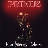 Purchase Primus - Miscellaneous Debris (EP)