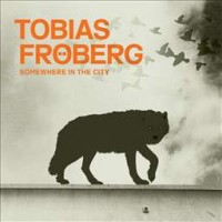 Purchase Tobias Froberg - Somewhere In The City