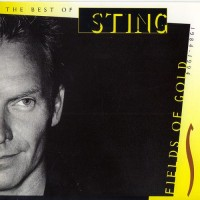 Purchase Sting - Fields Of Gold The Best Of 1984-1994 (Remastered 2009)