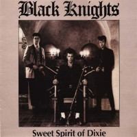 Purchase Black Knights - Sweet Spirit Of Dixie