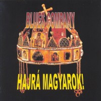 Purchase Blues Company - Hajrá magyarok!