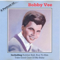 Purchase artist - Bobby Vee - A Portrait Of