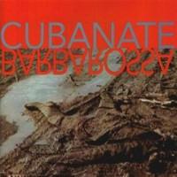 Purchase Cubanate - Barbarossa
