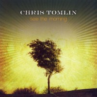 Purchase Chris Tomlin - See the Morning