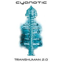 Purchase Cyanotic - Transhuman 2.0 CD2