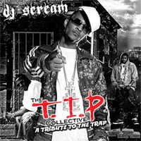Purchase T.I.P. - DJ Scream & T.I.P - The T.I.P Collective