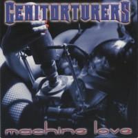 Purchase Genitorturers - Machine Love