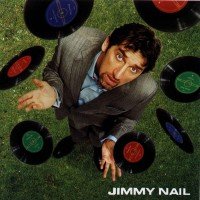 Purchase Jimmy Nail - Ten Great Songs And An OK Voice