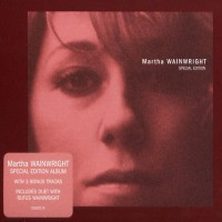 Purchase Martha Wainwright - Martha Wainwright (Special Edition)