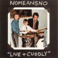 Purchase Nomeansno - Live + Cuddly