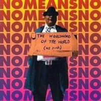 Purchase Nomeansno - The Worldhood of the World (as such)