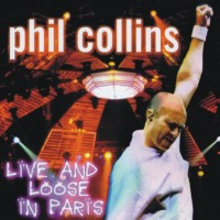 Purchase Phil Collins - Live And Loose In Paris