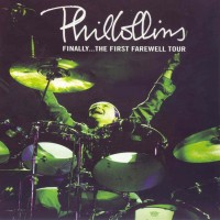Purchase Phil Collins - Finally... The First Farewell