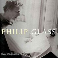 Purchase Philip Glass - Music With Changing Parts