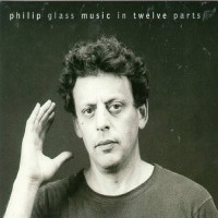 Purchase Philip Glass - Music in twelve parts - CD3