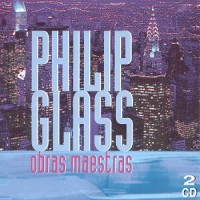 Purchase Philip Glass - Obras Maestras