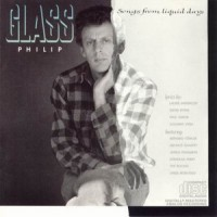 Purchase Philip Glass - Songs From Liquid Days