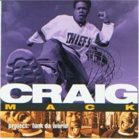 Purchase Craig Mack - Project: Funk Da World