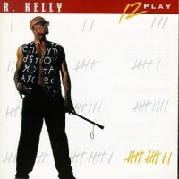 Purchase R. Kelly - 12 Play