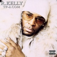 Purchase R. Kelly - TP-2.Com