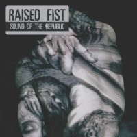 Purchase Raised Fist - Sound Of The Republic