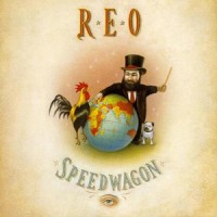 Purchase REO Speedwagon - The Earth, A Small Man, His Dog And A Chicken