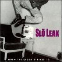 Purchase Slo Leak - Slo Leak