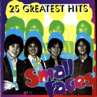 Purchase The Small Faces - 25 Greatest Hits