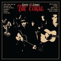 Purchase The Coral - Roots & Echoes