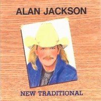 Purchase Alan Jackson - New Traditional