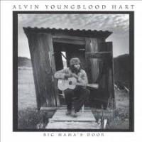 Purchase Alvin Youngblood Hart - Big Mama's Door