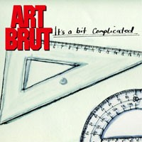 Purchase Art Brut - Its A Bit Complicated