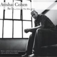 Purchase Avishai Cohen - As Is...Live At The Blue Note