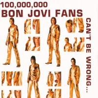 Purchase Bon Jovi - 100,000,000 Bon Jovi Fans Can't Be Wrong CD4