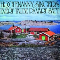 Purchase Hootenanny Singers - Evert Taube på vårt sätt