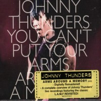 Purchase Johnny Thunders - You Can't Put Your Arms Around A Memory DISC 1