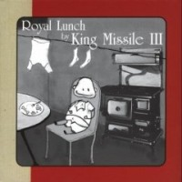 Purchase King Missile III - Royal Lunch