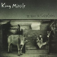Purchase King Missile - The Way to Salvation