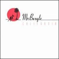 Purchase Mr.Bungle - California (1999)