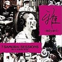 Purchase Miyavi - 7 Samurai Sessions - We're KAVKI BOIZ-