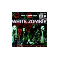 Purchase White Zombie - Astro-Creep: 2000