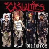 Purchase The Casualties - Die Hards