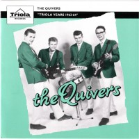 """Purchase The QUIVERS - """"Triola Years 1962-64"""""""