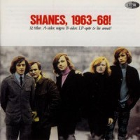 Purchase The Shanes - Shanes, 1963-68!