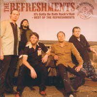 Purchase The Refreshments - It´s Gotta Be Both Rock'n Roll-The Best of CD 1